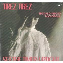 LP TIREZ TIREZ SET THE TIMER UPTIGHT 075992044509
