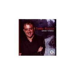 CD TOMMY RICCIO SENZA TITOLO 8032755426981