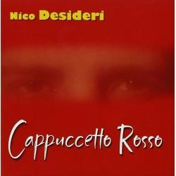 CD NICO DESIDERI CAPPUCCETTO ROSSO 8024631811127