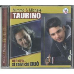 CD MIMMO & MICHELE TAURINO ERA ORA...SI SALVI CHI PUO' 8032755427049