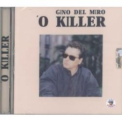 CD GINO DEL MIRO O KILLER 8032755424147