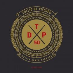 CD TULLIO DE PISCOPO MUSICA SENZA PADRONE 1965/2015 5054196761820