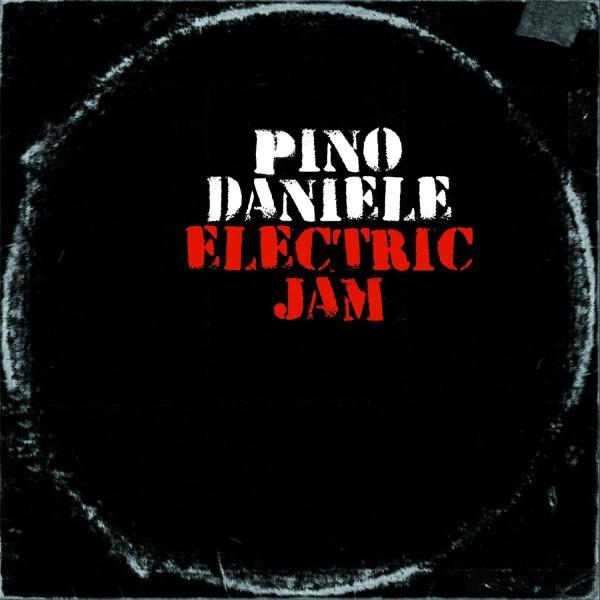 CD Pino Daniele- electric jam