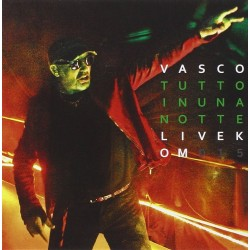 CD VASCO ROSSI TUTTO IN UNA NOTTE LIVE KOM 2015 602547799975