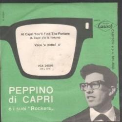 """LP PEPPINO DI CAPRI E I SUOI ROCKERS AT CAPRIL YOU'LL FIND THE FORTUNE/VOCE 'E NOTTE 7 INCH (7"""" VINYL 45) ITALIAN CARISH"""