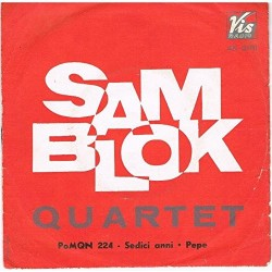 LP Sam Blok Quartet SEDICI ANNI / PEPE 7'' 45 GIRI