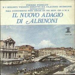 LP PIERRE PIERLOT CLAUDIO SCIMONE IL NUOVO ADAGIO DI ALBINONI/ ADAGIO ANONIMO VENEZIANO 7'' 45 GIRI