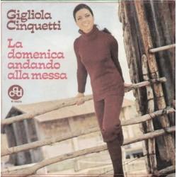 LP GIGLIOLA CINQUETTI LA DOMENICA ANDANDO A MESSA/ LA PASTORA 7'' 45 GIRI