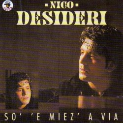 CD NICO DESIDERI SO' 'E MIEZ' A VIA 8032755424055