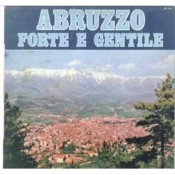 LP ABRUZZO FORTE E GENTILE