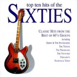 CD TOP TEN HITS OF THE SIXTIES 5034504201026