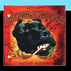 CD OLTREZONA MATALO! MATALO!