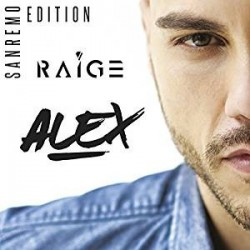 CD RAIGE ALEX SANREMO EDITION 5054197616624