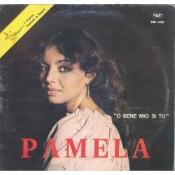 LP PAMELA 'O BENE MIO SI TU 0656272107369
