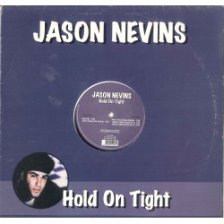 LP JASON NEVINS HOL ON TIGHT MIX ANNI 90