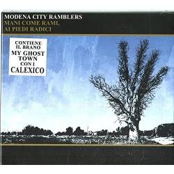 CD MODENA CITY RAMBLERS MANI COME RAMI, AI PIEDI RADICI 8051411742517