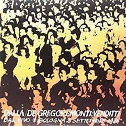 LP DALLA/ DE GREGORI/ MONTI/ VENDITTI DAL VIVO BOLOGNA 2 SETTEMBRE 1974 889854192518