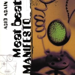 CDS MEAT BEAT MANIFESTO ACID AGAIN 5413356434224