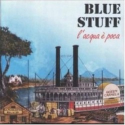 CD BLUE STUFF L'ACQUA E' POCA 8033481240070