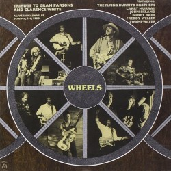 CD WHEELS TRIBUTE TO GRAM PARSONS AND CLARENCE WHITE 8012786004921