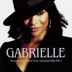 CD GABRIELLE DREAMS CAN COME TRUE GREATEST HITS VOL.1 731458937623