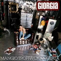 CD GIORGIA MANGIO TROPPA CIOCCOLATA EDITORIALE 0656272976743