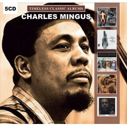 CD CHARLES MINGUS TIMELESS CLASSIC ALBUMS 5 CD 889397000189