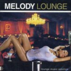 CD MELODY LOUNGE 8028980517525