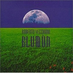 CD ROBERTO VECCHIONI BLUMUN 724382733027