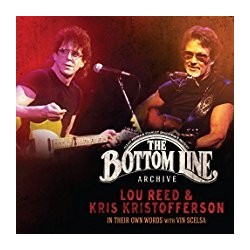 CD LOU REED & KRIS KRISTONFFERSON THE BOTTON LINE ARCHIVE IN THEIR OWN WORDS WITH VIN SCELSA 819376021928