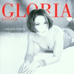 CD GLORIA ESTEFAN GREATEST HITS VOL.II 5099750163726
