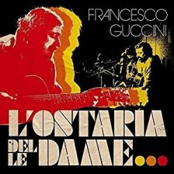 CD FRANCESCO GUCCINI L'OSTARIA DELLE DAME 602567100386