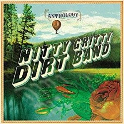 CD NITTY GRITTY DIRT BAND ANTHOLOGY 602557634990