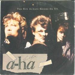 """LP 45 GIRI 7"""" A-HA THE SUN ALWAYS SHINES ON T.V."""