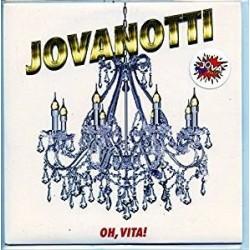 "LP 45 GIRI 7"" JOVANOTTI OH, VITA!/PAURA DI NIENTE 602567172956"