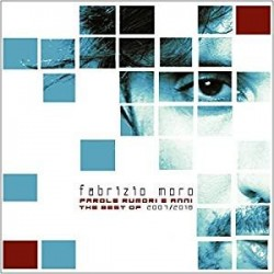 CD FABRIZIO MORO PAROLE RUMORI E ANNI THE BEST OF 2007/2018 190758282824