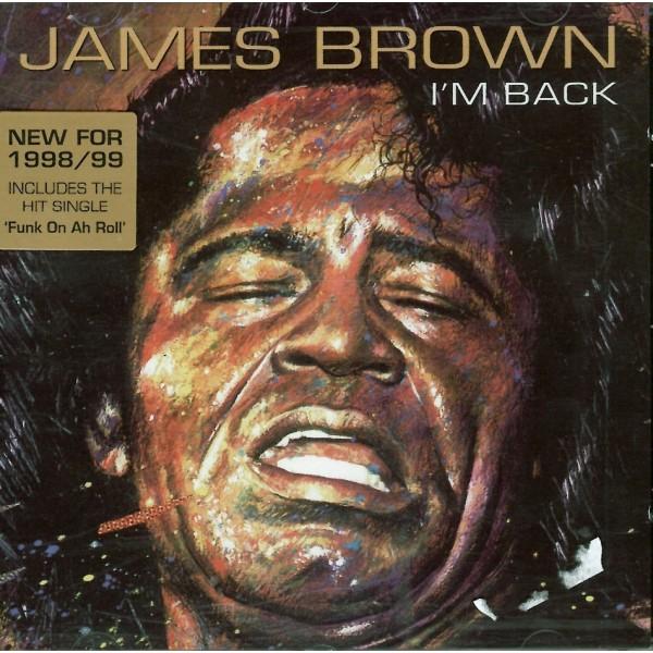 CD James Brown- i'm back 5034504105423