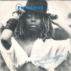 "LP 45 GIRI 7"" PRINCESS SAY I'M YOUR NO.1"