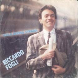 "LP 45 GIRI 7"" RICCARDO FOGLI SULLA BUONA STRADA/GRETA"