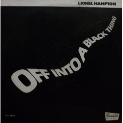 "LP 12"" LIONEL HAMPTION OFF INTO A BLACK THING"